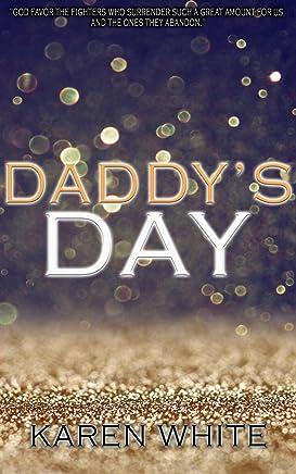 Daddy's Day (Karen White Book 2)