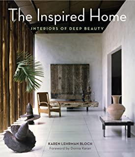 The Inspired Home: Interiors of Deep Beauty (English Edition)