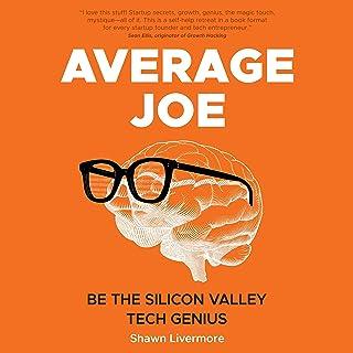 Average Joe: Be the Silicon Valley Tech Genius