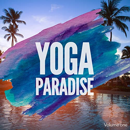 Yoga Paradise, Vol. 1 by Various artists on Amazon Music ...