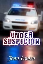 Under Suspicion (Boys in Blue Book 3)