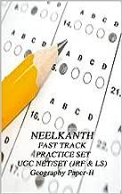 NEELKANTH FAST TRACK  PRACTICE SET NET/SET (JRF & LS) Geography Paper-II