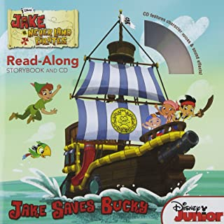 Jake and the Never Land Pirates Read-Along Storybook and CD: Jake Saves Bucky