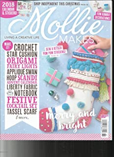 MOLLIE MAKES MAGAZINE, ISSUE # 85 FREE GIFTS OR INSERTS ARE NOT INCLUDED.