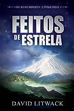 Feitos de Estrela (Portuguese Edition)