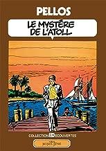 Le mystère de l'Atoll: Patrimoine Glénat 46 (French Edition)