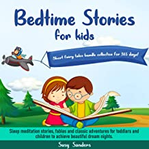 Bedtime Stories for Kids: Short Fairy Tales Bundle Collection for 365 Days!: Sleep Meditation Stories, Fables and Classic ...
