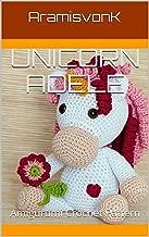 Unicorn Adele: Amigurumi Crochet Pattern