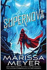 Supernova: Renegades Book 3 Kindle Edition