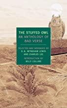 The Stuffed Owl: An Anthology of Bad Verse (New York Review Books Classics)