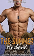 The Summer Husband: A Collection of Military Romance Short Stories