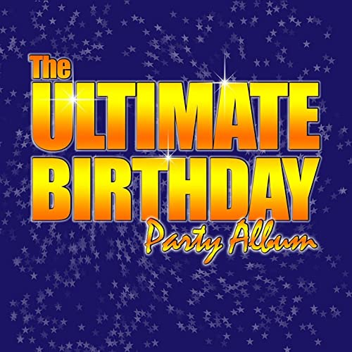 The Ultimate Birthday Party Album!