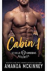Cabin 1 (Steele Shadows Security Book 1) Kindle Edition
