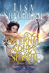 The Eternal Souls Season: A Paranormal Angel Romance Fantasy (A Game of Lost Souls Book 6) Kindle Edition