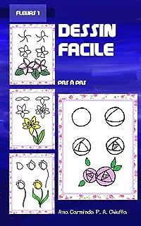 Dessin Facile - Fleurs 1 (Portuguese Edition)