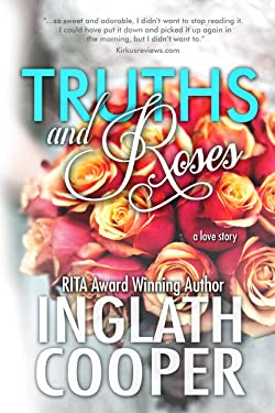 Truths and Roses: A Small Town Romance