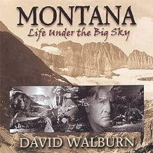 Montana: Life Under the Big Sky