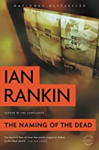 The Naming of the Dead (Inspector Rebus series Book 16)