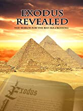 Exodus Revealed: The Search for the Red Sea Crossing