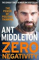 Zero Negativity: The Power of Positive Thinking