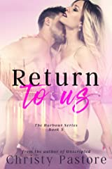 Return to Us (The Harbour Series Book 3) Kindle Edition