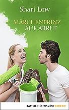 Märchenprinz auf Abruf: Roman (German Edition)