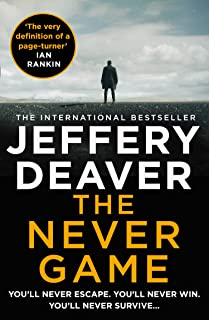 The Never Game: A riveting thriller from the Sunday Times bestselling author of The Goodbye Man (Colter Shaw Thriller, Boo...