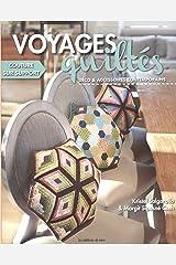 Voyages quiltés : Déco et accessoires contemporains Broché