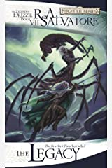 The Legacy (The Legend of Drizzt Book 7) Kindle Edition