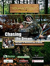 Ultimate Outdoors with Eddie Brochin - Chasing the Dream - Bow Hunts for Whitetailed Deer