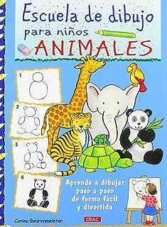 Escuela de dibujo para niños. Animales: Aprender a dibujar paso paso de forma fácil y divertida