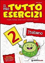 Scaricare Libri Il mio tutto esercizi italiano. Per la Scuola elementare: 2 PDF