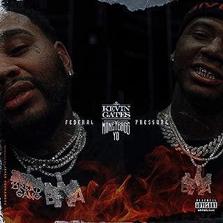 Federal Pressure (feat. Moneybagg Yo) [Explicit]