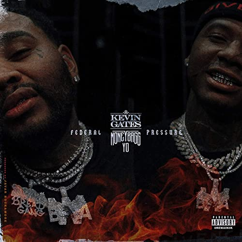 13cf12a6d478 Federal Pressure (feat. Moneybagg Yo)  Explicit  by Kevin Gates on ...
