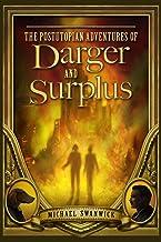 The Postutopian Adventures of Darger and Surplus