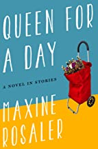 Queen for a Day: A Novel in Stories