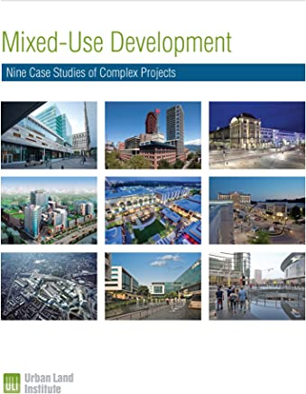 Mixed-Use Development: Nine Case Studies of Complex Projects (English Edition)