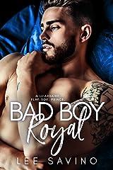 Bad Boy Royal Format Kindle