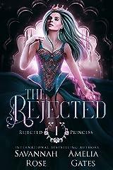 The Rejected: Fantasy Liebesroman (Die verstoßene Prinzessin 1) (German Edition) Format Kindle