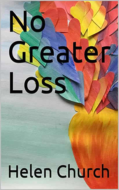 No Greater Loss (All Saints Book 2) (English Edition)
