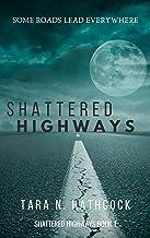 Shattered Highways