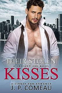 Their Stolen Kisses: A Single Dad Romance (A Chicago CEO Novel)