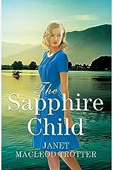 The Sapphire Child (The Raj Hotel Book 2) (English Edition) Versión Kindle