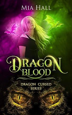 Dragon Blood (Dragon Cursed Book 4)