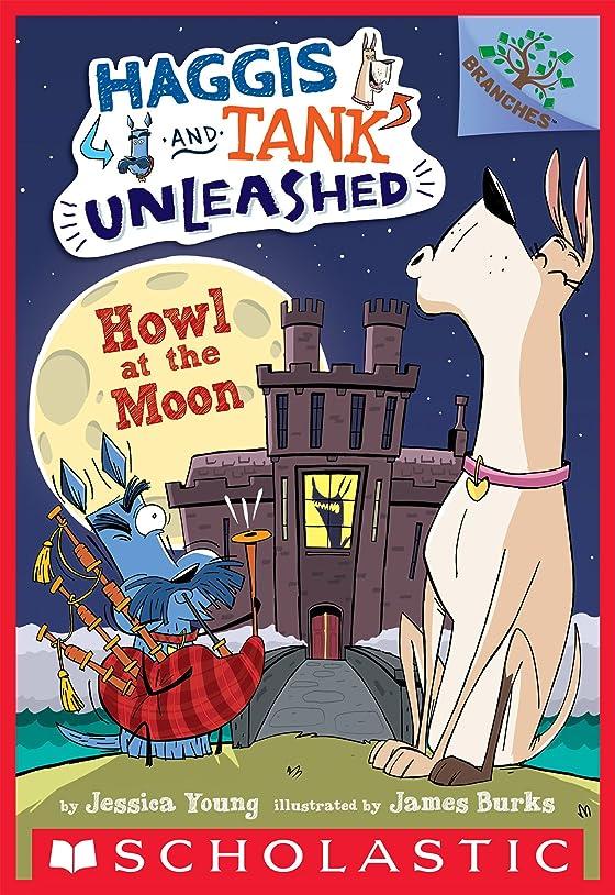息子楽しませるクリケットHowl at the Moon: A Branches Book (Haggis and Tank Unleashed #3) (English Edition)