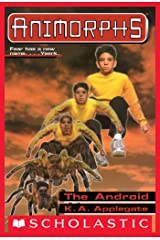 The Android (Animorphs #10) Kindle Edition