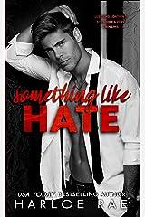 Something Like Hate Kindle Edition