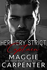 Her Very Strict Captain: A Tough Navy SEAL Undercover Romance Kindle Edition