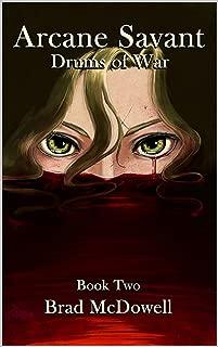 Arcane Savant: Drums of War, Book 2