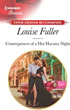 Consequences of a Hot Havana Night (Passion in Paradise Book 5)